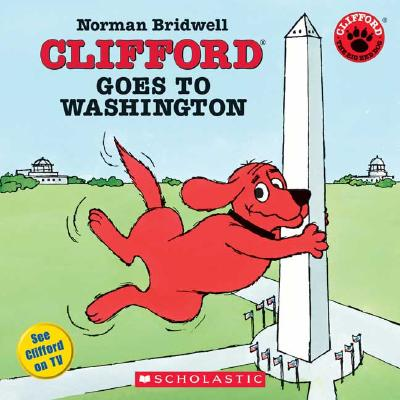Clifford Goes To Washington By Bridwell, Norman