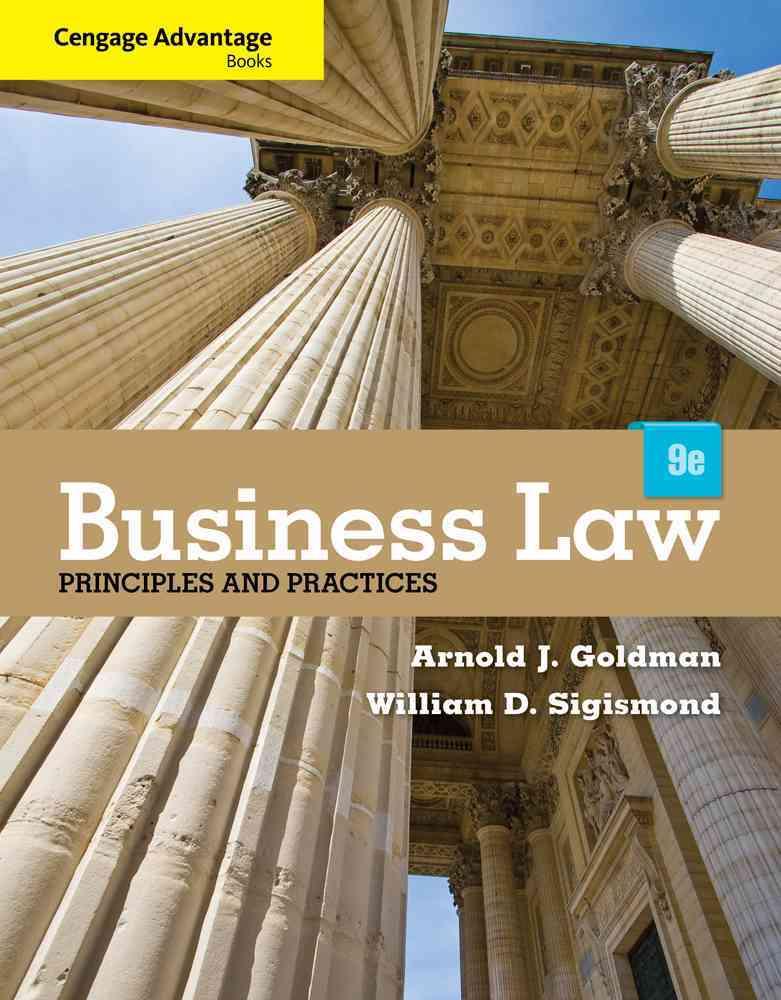 Business Law By Goldman, Arnold J./ Sigismond, William D.